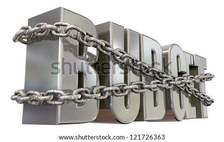 The word budget in extruded metal bound by metal chains for budget restraints on an isolated background
