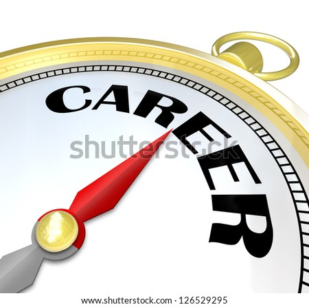 The word Career on a gold compass illustrating the directions to a path leading to a successful job and career with promotions and advancement and professional goals achieved