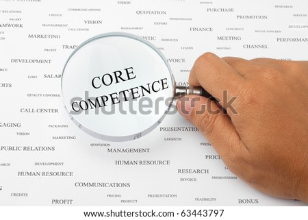 The word CORE COMPETENCE is magnified.