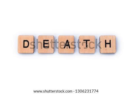 The word DEATH, spelt out with wooden letter tiles. #1306231774