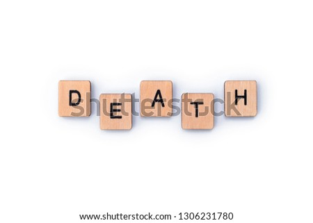 The word DEATH, spelt out with wooden letter tiles. #1306231780