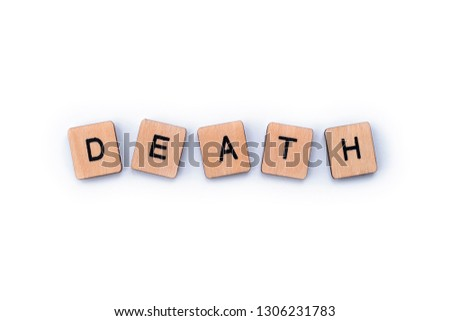 The word DEATH, spelt out with wooden letter tiles. #1306231783
