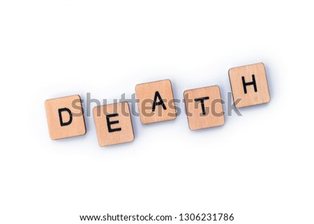 The word DEATH, spelt out with wooden letter tiles. #1306231786