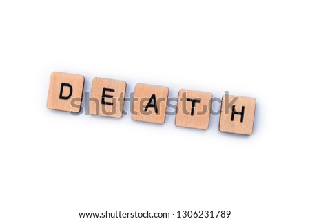 The word DEATH, spelt out with wooden letter tiles. #1306231789