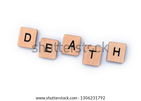 The word DEATH, spelt out with wooden letter tiles. #1306231792