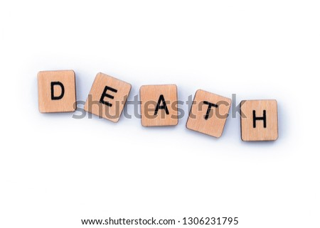 The word DEATH, spelt out with wooden letter tiles. #1306231795