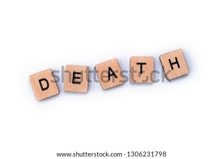 The word DEATH, spelt out with wooden letter tiles. #1306231798