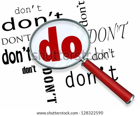 The word Do in big letters under a magnifying glass surrounded by the word Don't, representing commitment and dedication in believing in your abilities to perform a task or succeed in a goal