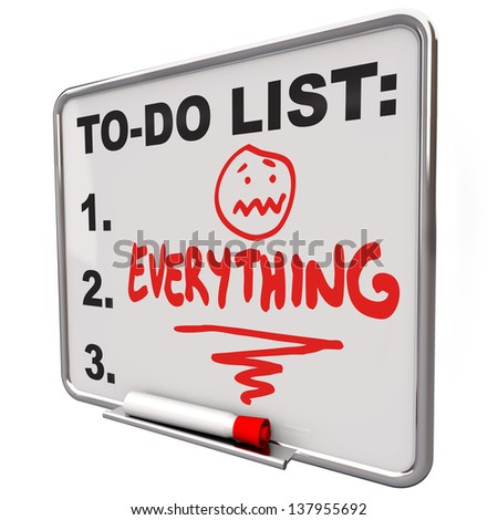The word Everything on a To-Do list on a dry erase board to remind you of your tasks, priorities, goals and objectives