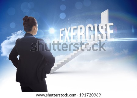 The word exercise and businesswoman with hands on hips against steps leading to closed door in the sky