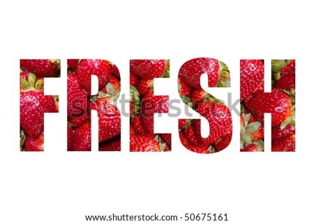 stock-photo-the-word-fresh-written-with-strawberries-on-a-white-background-50675161.jpg