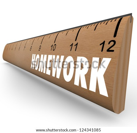 The word Homework on a wooden ruler symbolizing a lesson or assignment for school or educational training