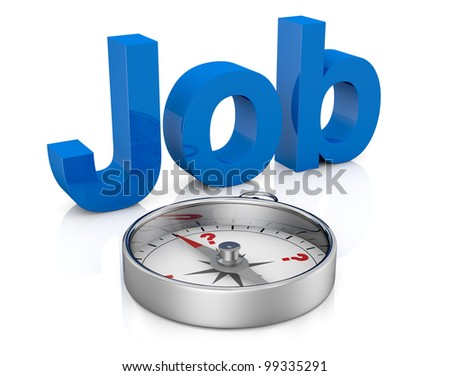 the word job with a compass in front of, a concept of find a new job (3d render)