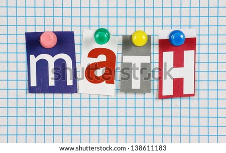 The word Math in cut out magazine letters pinned to a sheet of blue graph paper