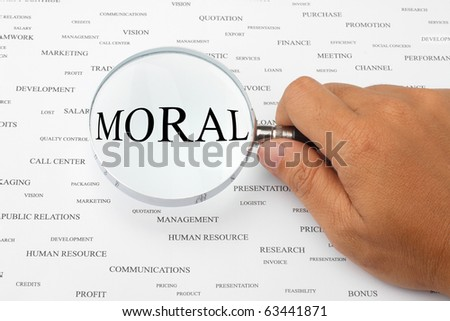 The word MORAL is magnified.