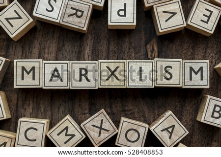 Shutterstock the word of MARXISM on building blocks concept