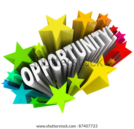 The word Opportunity arises in 3D from a burst of colorful stars, representing an exciting chance for change and possibility and potential for success and growth