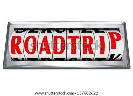 The word or words Road Trip on an odometer tracking or counting the miles on a family vacation traveling by car, truck or RV on freeway or other roads