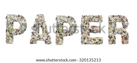 The Word Paper Made From Newspaper ภาพสต็อก 320135213 : Shutterstock