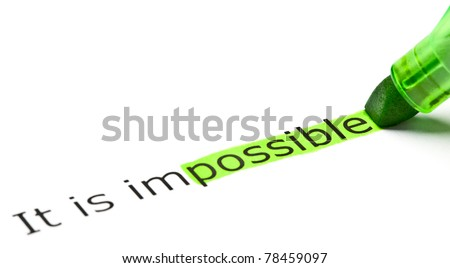 The word Possible highlighted in green as a part of the word Impossible.