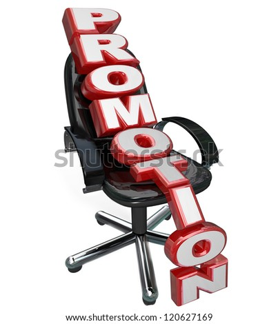 The word Promotion on a black office chair to represent new job opportunity and advancement in career opportunity
