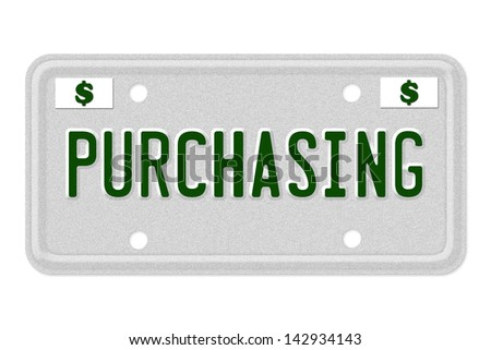 The word Purchasing on a gray license plate with dollar sign symbol isolated on white, Purchasing Car  License Plate