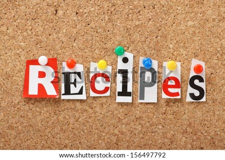 The word Recipes in cut out magazine letters pinned to a cork notice board. Recipes might be for food or the ingredients for success.