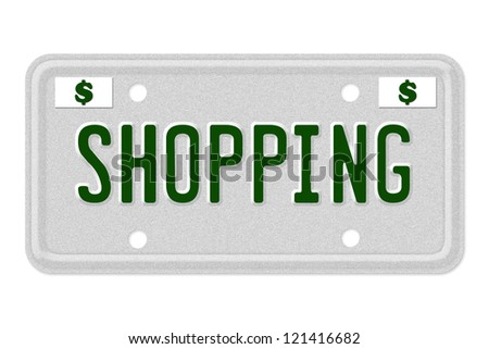 The word Shopping on a gray license plate with dollar sign symbol isolated on white, Shopping Car  License Plate