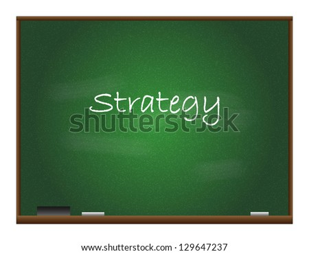 "The word ""strategy"" scrawled on a blackboard."