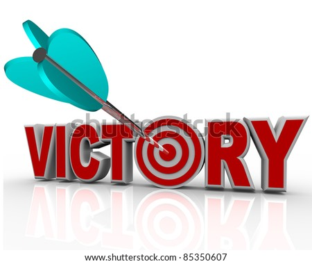 The word Victory with an arrow hitting a bullseye in the letter O symbolizing the success and triumph of achieving your goal in a challenge with competitors