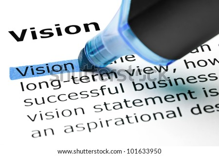The word Vision highlighted in blue with felt tip pen.