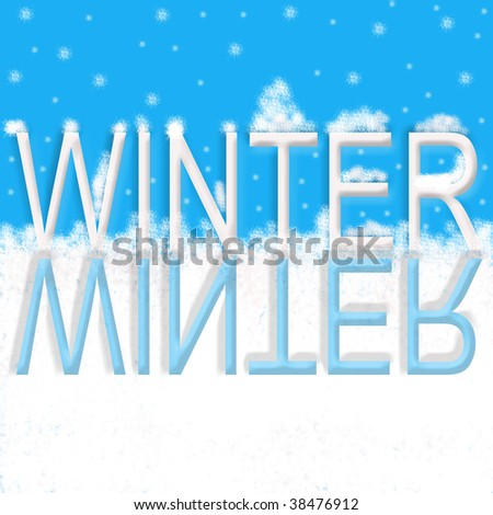 "The word, ""Winter"" in white with snow atop of the letters and the word in reflection in the snow below in blue."