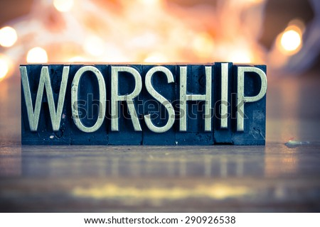 the word worship written in...