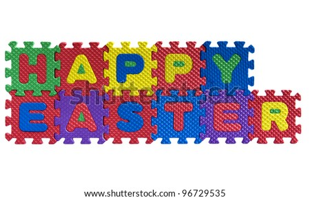 "The words ""Happy Easter"" written with alphabet puzzle letters isolated on white background"