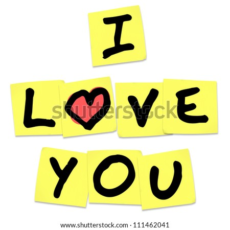 The words I Love You written on yellow sticky notes to share emotions, with an affectionate message of passion - stock photo