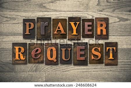 The words 'PRAYER REQUEST' written in vintage wooden letterpress type. Foto d'archivio ©