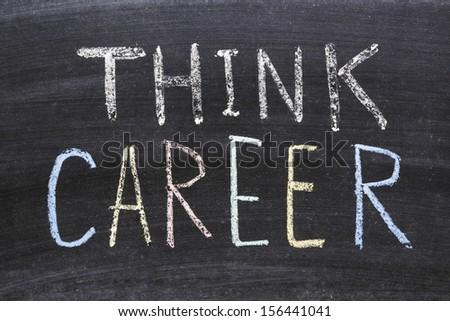think career phrase handwritten on the school blackboard