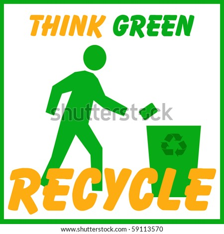 Think Green Think Green Recycle Poster