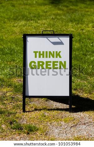 Think Green sign close up