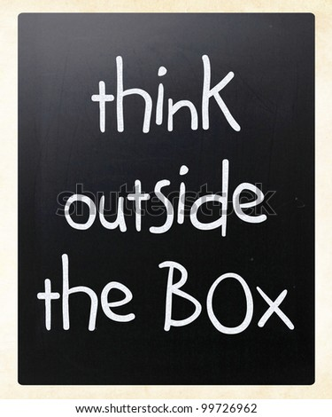 Think outside the box - concept.