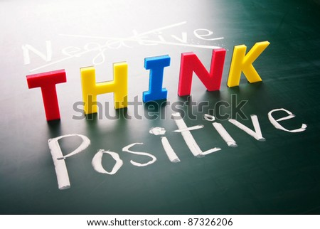 Think positive, do not negative, colorful words  on blackboard - stock photo