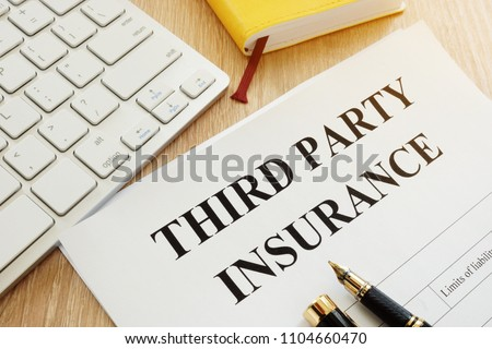 Third Party Insurance form on a desk.