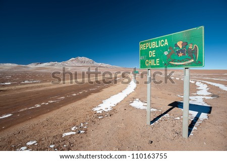 This image shows the Chile Border Sign as you enter Chile from Bolivia.