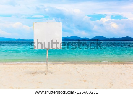 This is White empty signboard on tropical beach