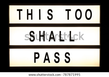 This too shall pass hanging light box sign board. #787871995