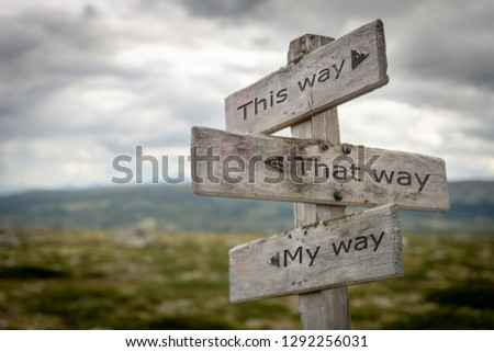 This way, that way, my way signpost. Guidance concept. #1292256031