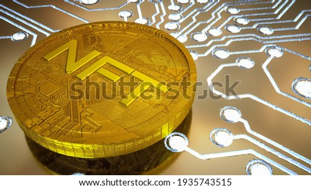 three-dimensional gold coin with the inscription nft on the background of a printed circuit board with luminous tracks. cryptoart concept. 3d render illustration Foto d'archivio ©