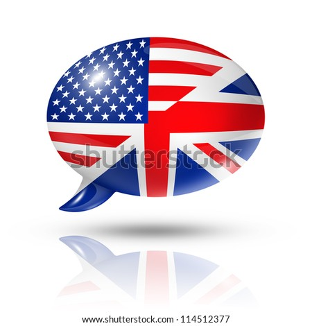 three dimensional UK and USA flags in a speech bubble isolated on white with clipping path