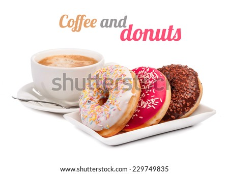 Three donut and cup of coffee isolated on white background