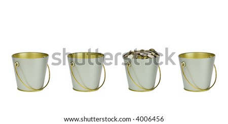 Three empty and one bucket with coins in a row